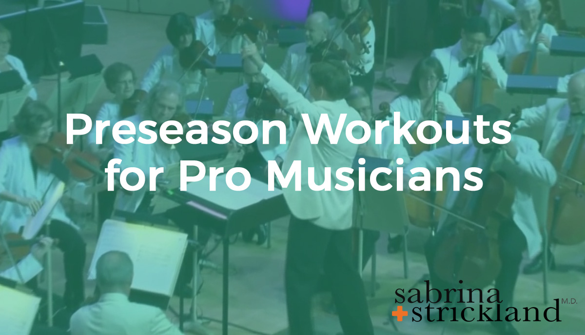 Preseason Workouts for Pro Musicians
